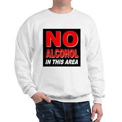 No Alcohol Sweatshirt