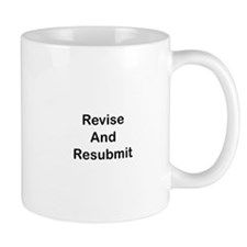 Revise and Resubmit Small Mugs