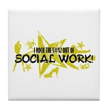 I ROCK THE S#%! - SOCIAL WORK Tile Coaster