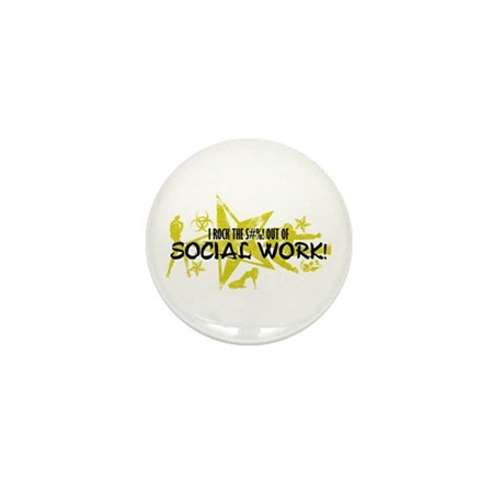 I ROCK THE S#%! - SOCIAL WORK Mini Button