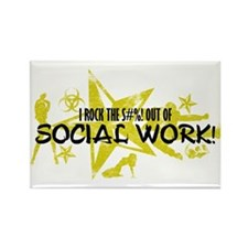 I ROCK THE S#%! - SOCIAL WORK Rectangle Magnet