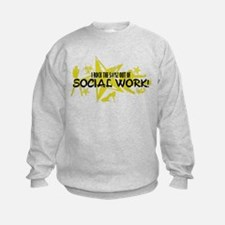I ROCK THE S#%! - SOCIAL WORK Sweatshirt