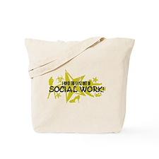 I ROCK THE S#%! - SOCIAL WORK Tote Bag