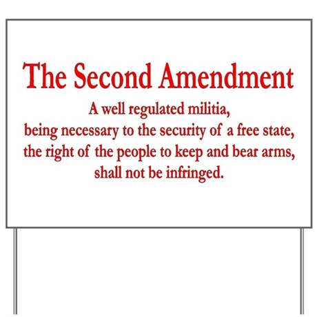 The Second Amendment Yard Sign