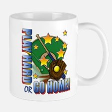 Play Hard or Go Home! Mug