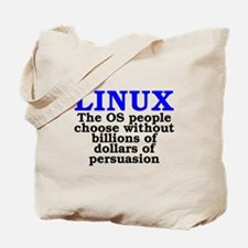 Linux. The OS people choose Tote Bag