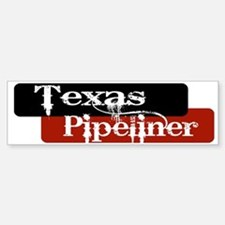 Texas Pipeliner Bumper Bumper Sticker