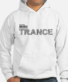Music Equals Trance Hoodie