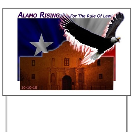 Alamo Rising Yard Sign