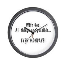 Mondays are Possible Wall Clock