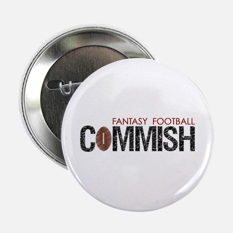 "Fantasy Football Commish 2.25"" Button"