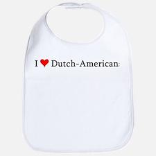 I Love Dutch-Americans Bib