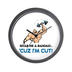 Grab Me A Bandaid Cuz I'm Cut Wall Clock