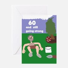 60 and Going Strong Greeting Card