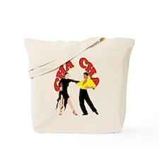 Cha Cha Tote Bag