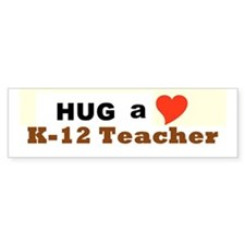 K-12 Teacher Bumper Sticker