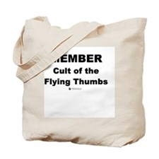 Cult of the Flying Thumbs - Tote Bag
