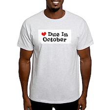 Due in October Ash Grey T-Shirt
