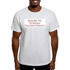 Rule No. 76 Ash Grey T-Shirt