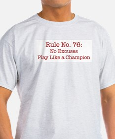 Rule No. 76 Ash Grey T-Shirt