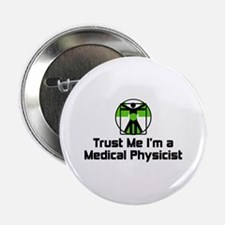"Medical Physicist 2.25"" Button"
