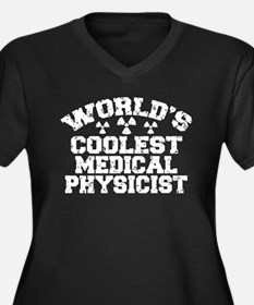 World's Coolest Medical Physicist Women's Plus Siz