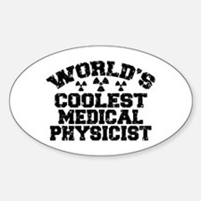 World's Coolest Medical Physicist Decal