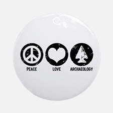 Peace Love Archaeology Ornament (Round)