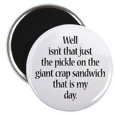 Giant Crap Sandwich Magnet