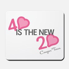 Heart 40 is the New 20 Mousepad