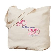 Twenty is the New Forty Tote Bag