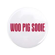 "Woo Pig Sooie 3.5"" Button"