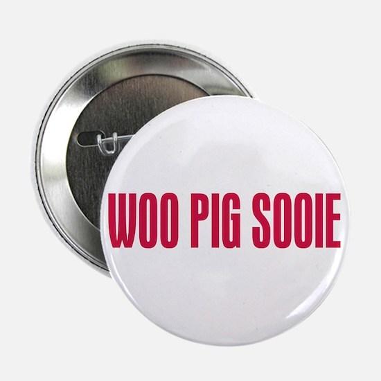"Woo Pig Sooie 2.25"" Button"