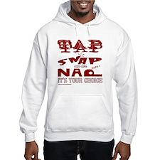TAP SNAP OR NAP Hoodie