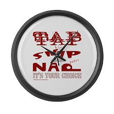 TAP SNAP OR NAP Large Wall Clock