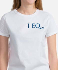 I EQ...Do You? women's t-shirt