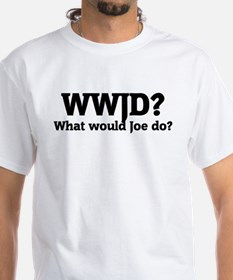 What would Joe do? Shirt