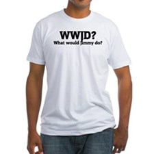 What would Jimmy do? Shirt