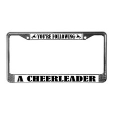 Cute You'r Following a Cheerleader License Frame