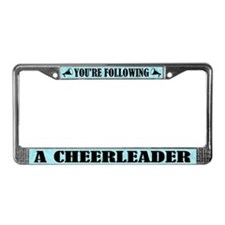 Cute You're Following a Cheerleader License Frame