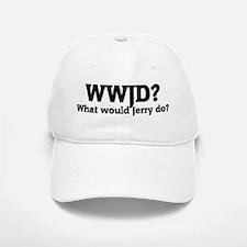What would Jerry do? Baseball Baseball Cap