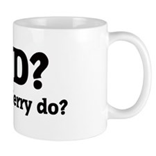 What would Jerry do? Mug