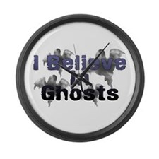 I Believe In Ghosts Large Wall Clock