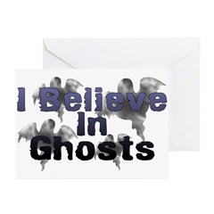 I Believe In Ghosts Greeting Cards (Pk of 20)