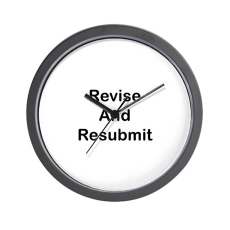 Revise and Resubmit Wall Clock
