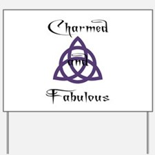 Charmed and Fabulous Triquetr Yard Sign