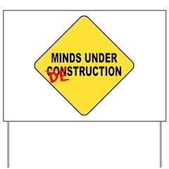 Mind Destruction Yard Sign