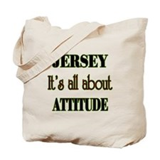 It's all about attitude! Tote Bag