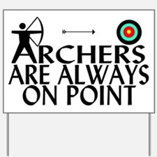 Archers On Point Yard Sign