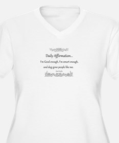 Daily Affirmation T-Shirt